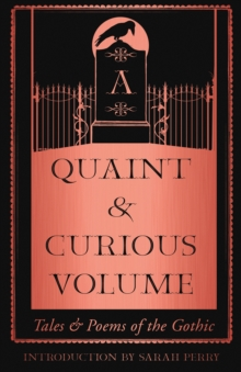 Image for A quaint and curious volume  : tales and poems of the gothic