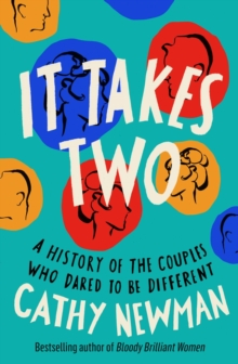Image for It takes two  : a history of the couples who dared to be different