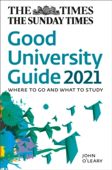 Image for The Times good university guide 2021  : where to go and what to study