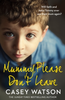 Image for Mummy, please don't leave  : will Seth and baby Tommy ever see their mum again?