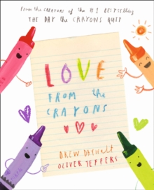 Love from the crayons - Daywalt, Drew
