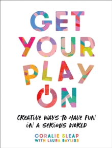 Image for Get your play on