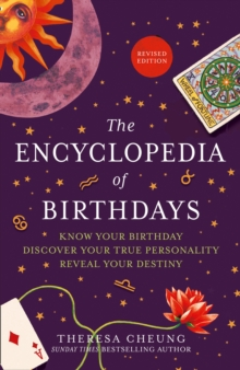 Image for The element encyclopedia of birthdays  : know your birthday, discover your true personality, reveal your destiny