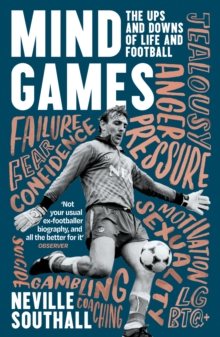 Image for Mind games  : the ups and downs of life and football