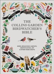 Image for The Collins garden birdwatcher's bible  : a practical guide to identifying and understanding garden birds