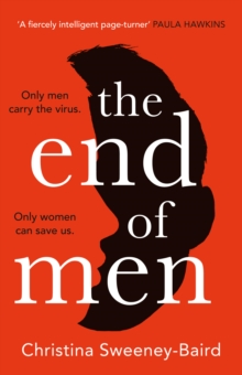 Image for The end of men