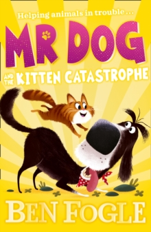 Image for Mr Dog and the kitten catastrophe