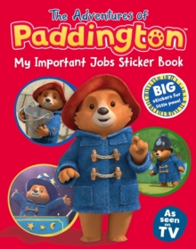 Image for The Adventures of Paddington: My Important Jobs Sticker Book