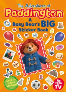 Image for The Adventures of Paddington: A Busy Bear's Big Sticker Book