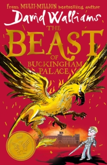 The beast of Buckingham Palace - Walliams, David