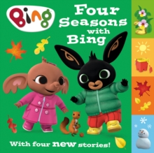 Image for Four seasons with Bing  : a collection of four new stories
