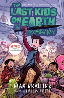Image for The last kids on Earth and the doomsday race