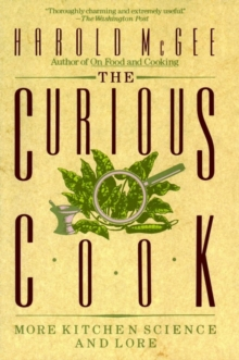 Image for The Curious Cook : More Kitchen Science and Lore
