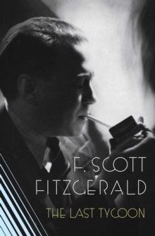 Image for The Love of the Last Tycoon : A Scribner Classic