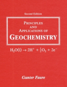 Image for Principles and applications of geochemistry