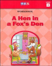 A Hen in a Fox's Den: Workbook, Level B (Basic Reading Series)