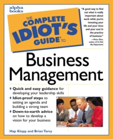 Image for The complete idiot's guide to business management