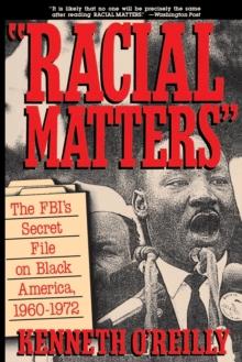 Image for Racial Matters : The FBI's Secret File on Black America, 1960-1972