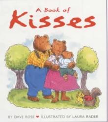 A Book of Kisses Board Book