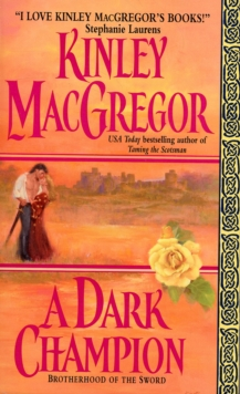 A Dark Champion (Brotherhood of the Sword, Book 1)