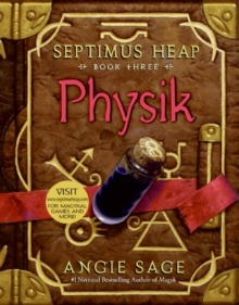 Image for Septimus Heap, Book Three: Physik