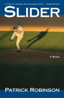 Image for Slider : A Novel