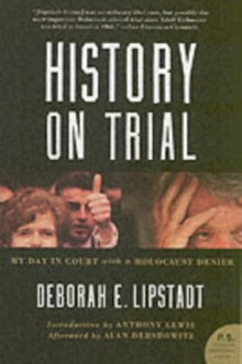 Image for History on trial  : my day in court with David Irving