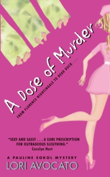 A Dose of Murder (Pauline Sokol Mysteries)