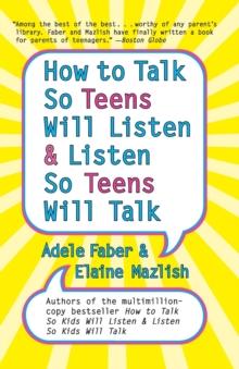 Image for How to talk so teens will listen & listen so teens will talk
