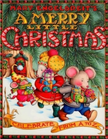 A Merry Little Christmas: Celebrate from A to Z