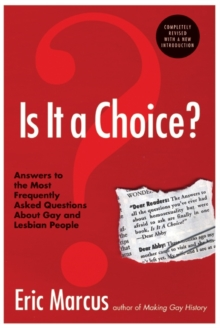 Image for Is it a choice?  : answers to the most frequently asked questions about gay and lesbian people