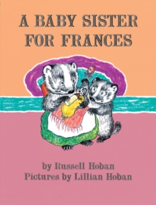 A Baby Sister for Frances (I Can Read Level 2)