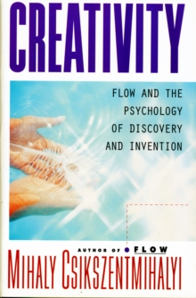 Image for Creativity  : flow and the psychology of discovery and invention