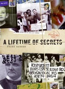 A Lifetime of Secrets: A PostSecret Book