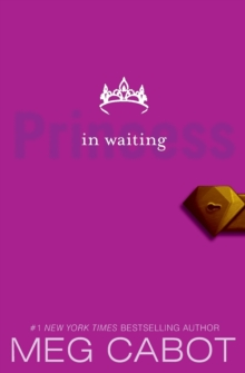 Image for The Princess Diaries, Volume IV: Princess in Waiting