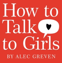 Image for How to talk to girls