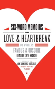 Image for Six-word memoirs on love and heartbreak