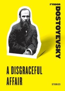 A Disgraceful Affair: Stories (Harper Perennial Classic Stories)