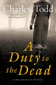A Duty to the Dead: A Bess Crawford Mystery (Bess Crawford Mysteries)