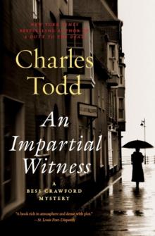 Image for An Impartial Witness : A Bess Crawford Mystery