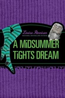 A Midsummer Tights Dream (Misadventures of Tallulah Casey)