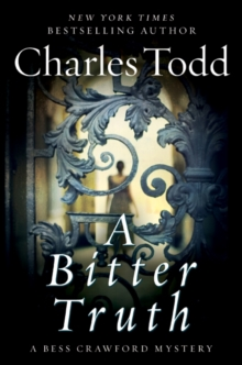 A Bitter Truth (Bess Crawford Mysteries)