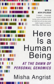 Image for Here is a human being  : at the dawn of personal genomics