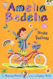 Image for Amelia Bedelia Chapter Book #1: Amelia Bedelia Means Business