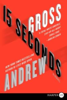 15 Seconds: A Novel