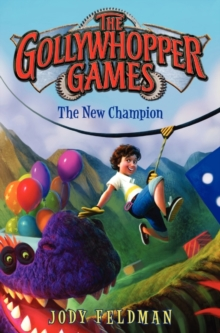 Image for The gollywhopper games  : the new champion