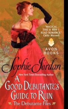 A Good Debutante's Guide to Ruin (The Debutante Files)