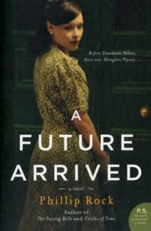 A Future Arrived: A Novel (Greville Family Saga) (P.S.)