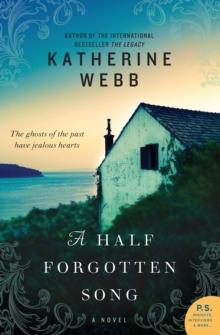 A Half Forgotten Song: A Novel (P.S.)