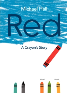 Image for Red  : a crayon's story